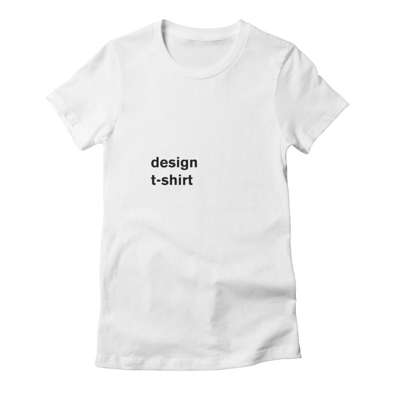 design tshirt Women's Fitted T-Shirt by Rodrigo Tello