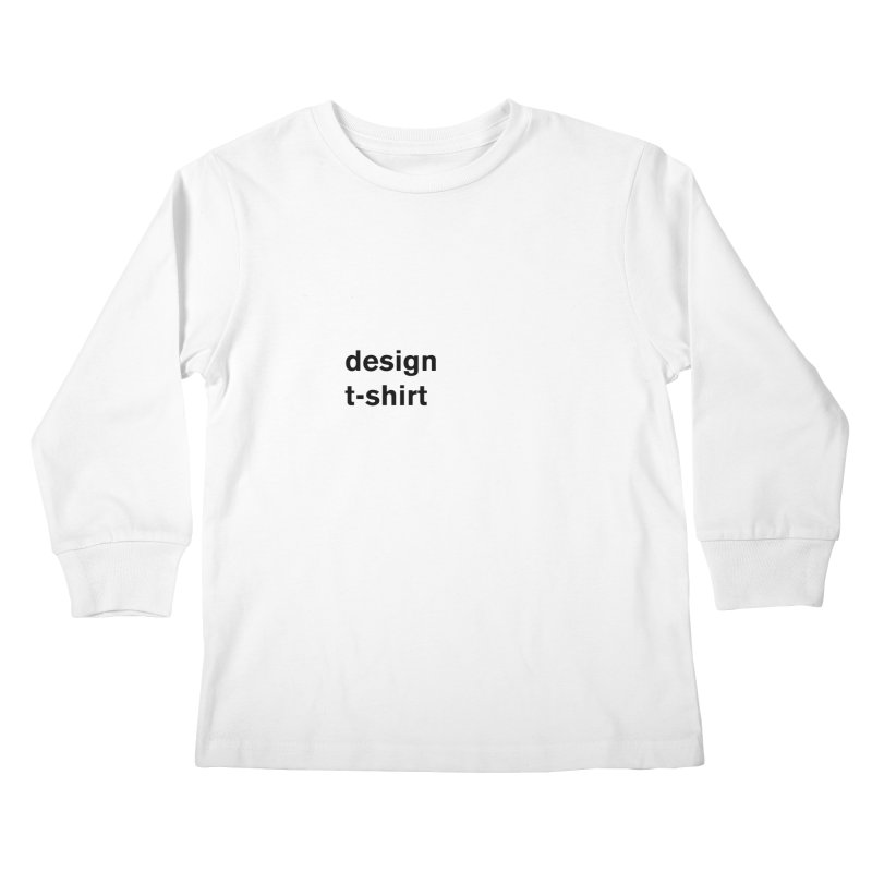 design tshirt Kids Longsleeve T-Shirt by Rodrigo Tello