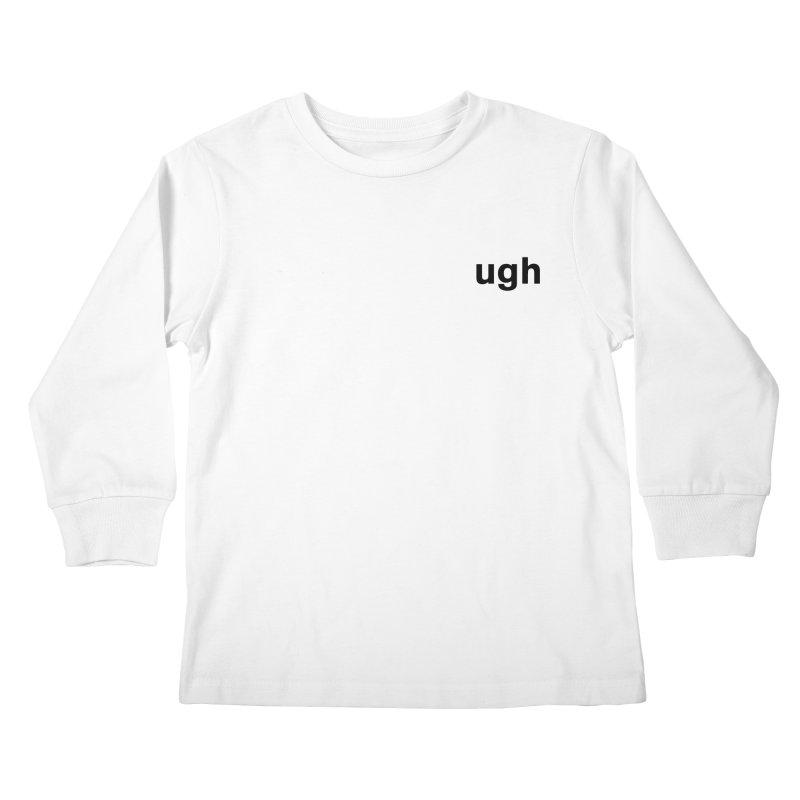 ugh Kids Longsleeve T-Shirt by Rodrigo Tello