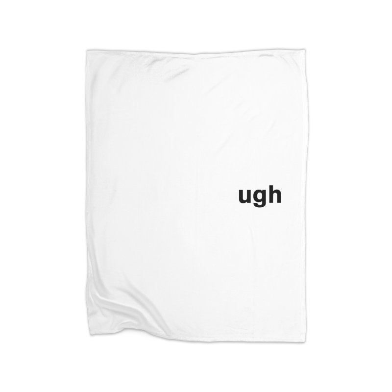 ugh Home Fleece Blanket Blanket by Rodrigo Tello