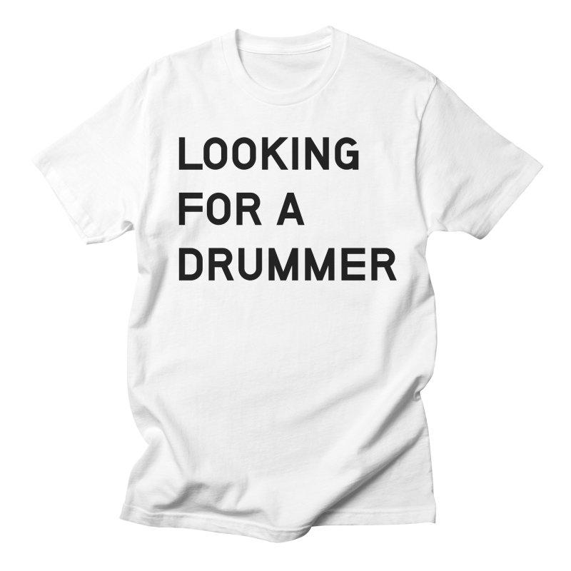 Looking for a drummer Men's Regular T-Shirt by Rodrigo Tello