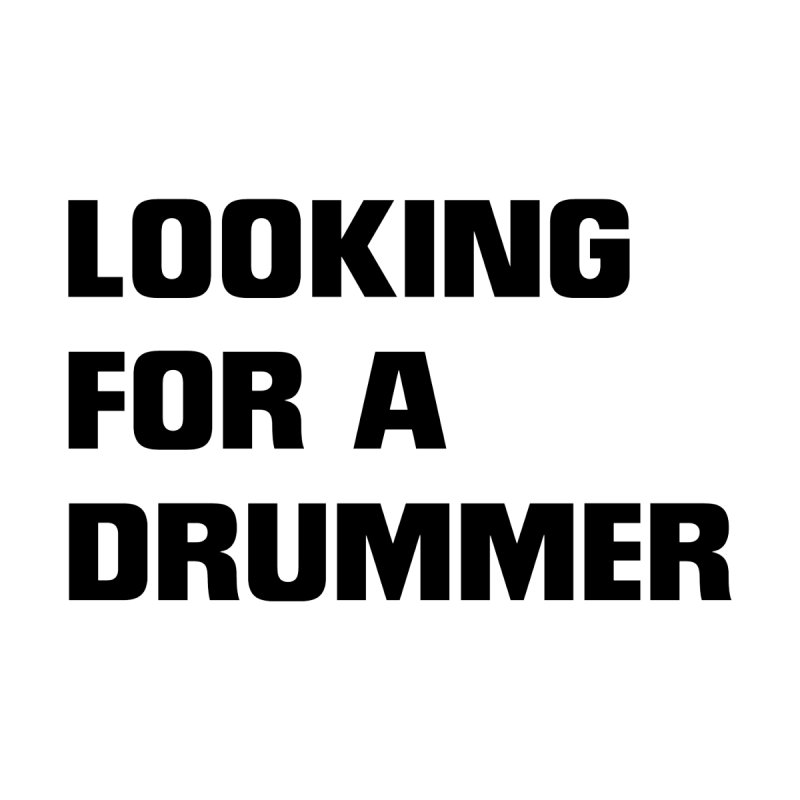 Looking for a drummer B Men's T-Shirt by Rodrigo Tello