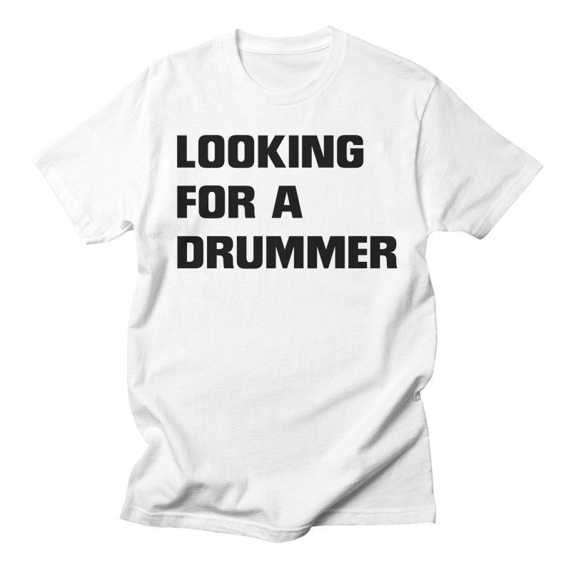 Looking for a drummer B Men's Regular T-Shirt by Rodrigo Tello