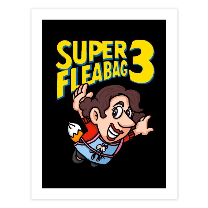 Super Fleabag 3 Home Fine Art Print by Rodrigobhz