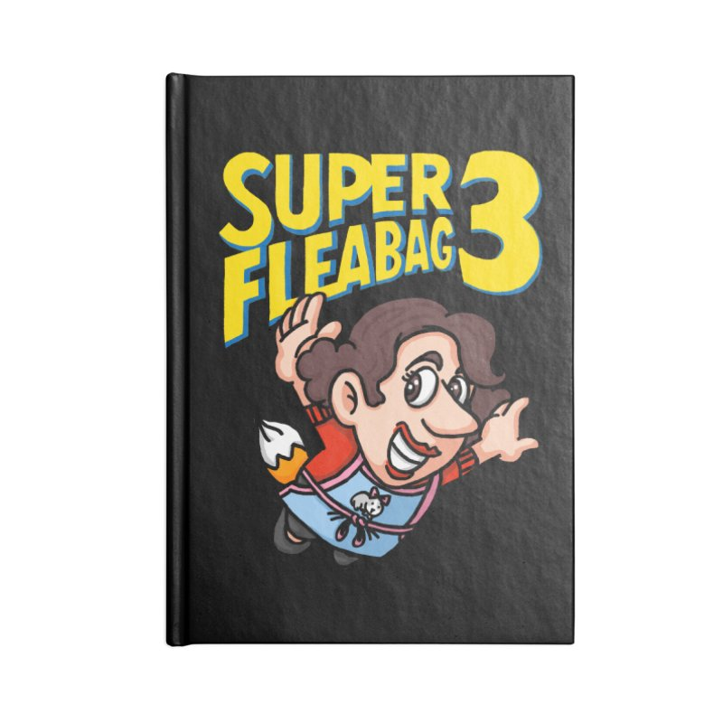 Super Fleabag 3 Accessories Lined Journal Notebook by Rodrigobhz