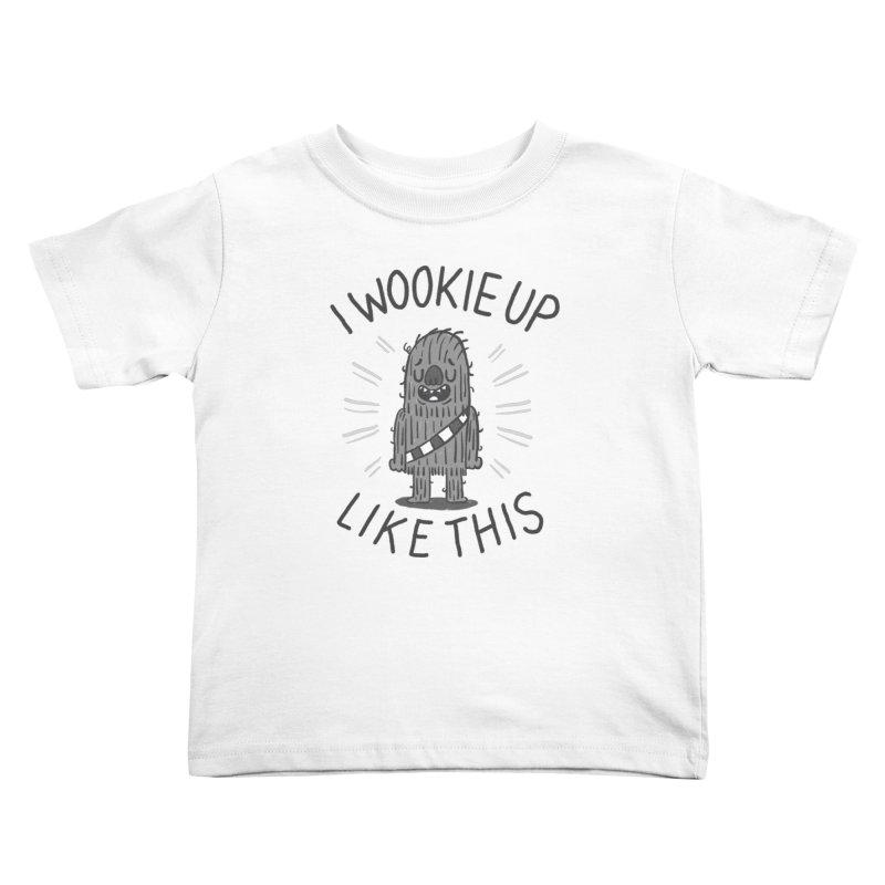 I Wookie up like this Kids Toddler T-Shirt by Rodrigobhz