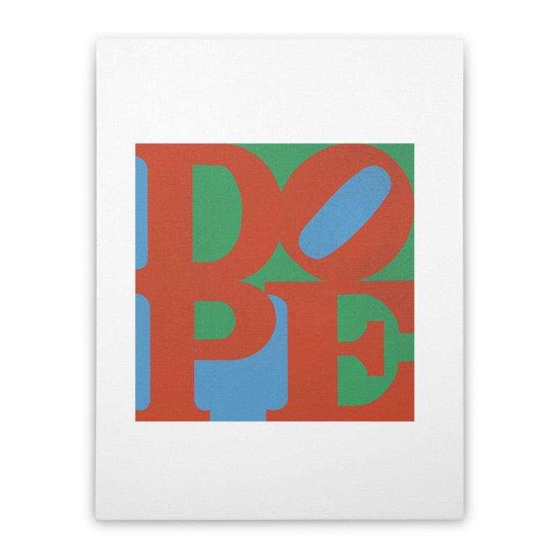Dope Home Stretched Canvas by Rodrigobhz