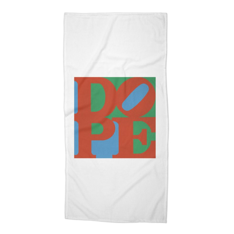 Dope Accessories Beach Towel by Rodrigobhz