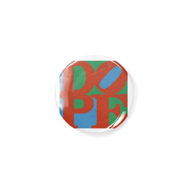 Dope Accessories Button by Rodrigobhz