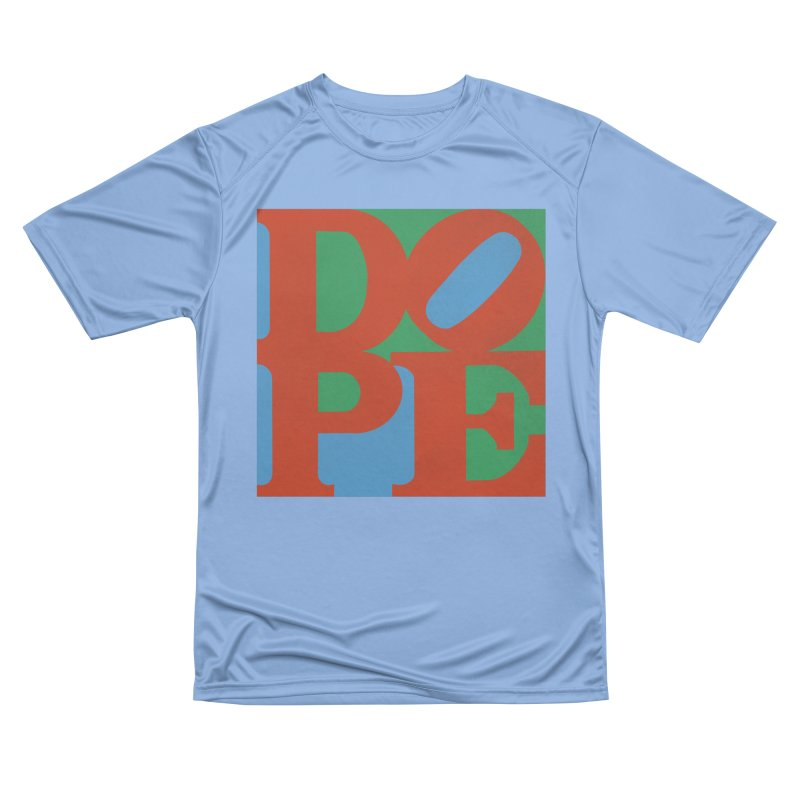 Dope Women's Performance Unisex T-Shirt by Rodrigobhz
