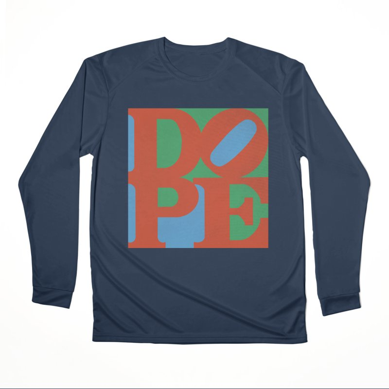 Dope Women's Performance Unisex Longsleeve T-Shirt by Rodrigobhz