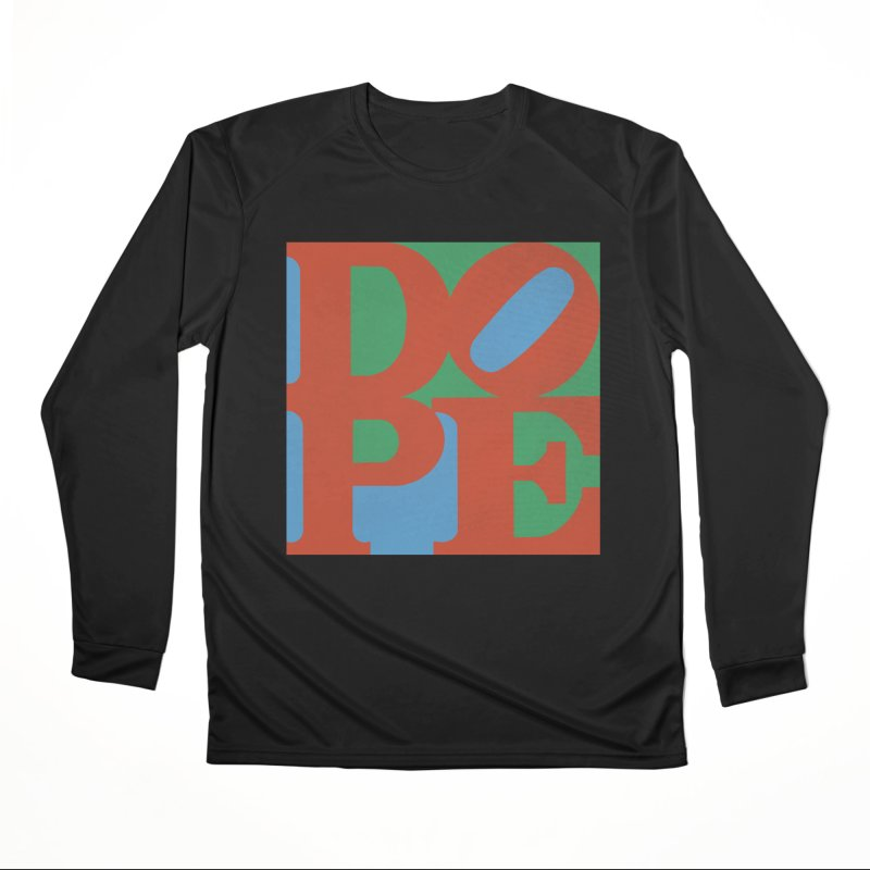 Dope Men's Performance Longsleeve T-Shirt by Rodrigobhz