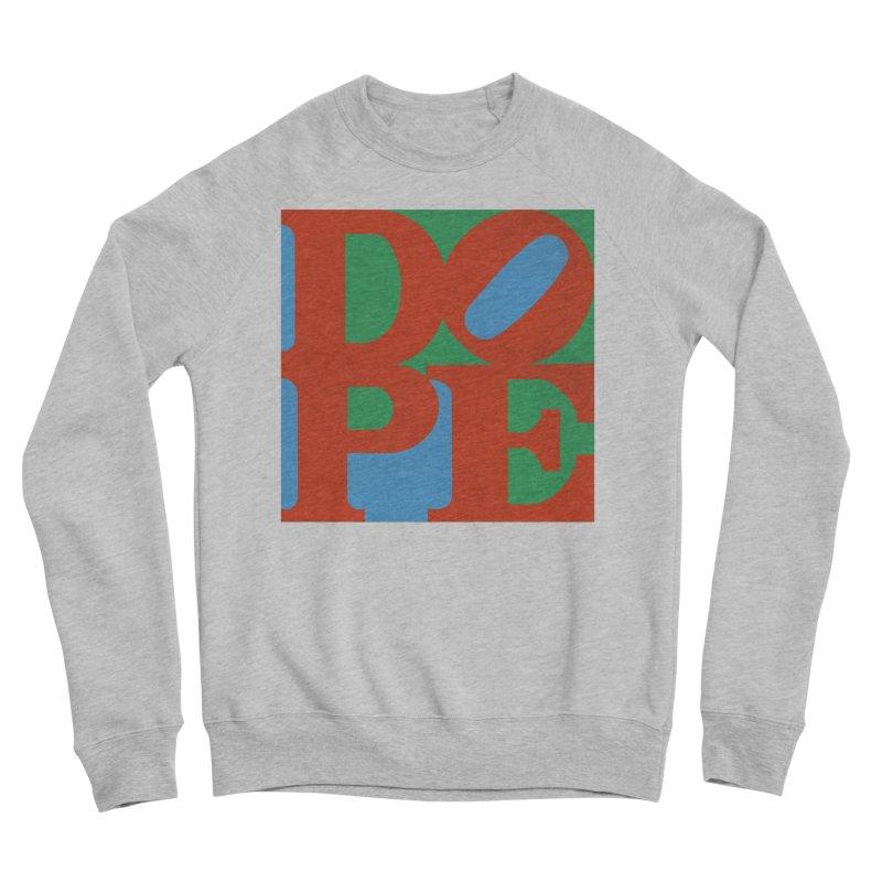 Dope Men's Sponge Fleece Sweatshirt by Rodrigobhz