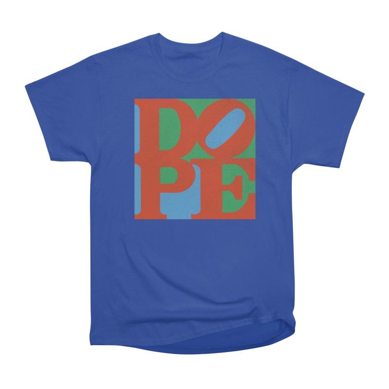 Dope Women's Heavyweight Unisex T-Shirt by Rodrigobhz