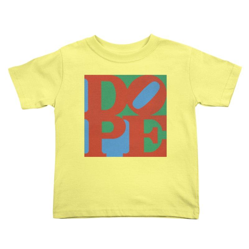 Dope Kids Toddler T-Shirt by Rodrigobhz
