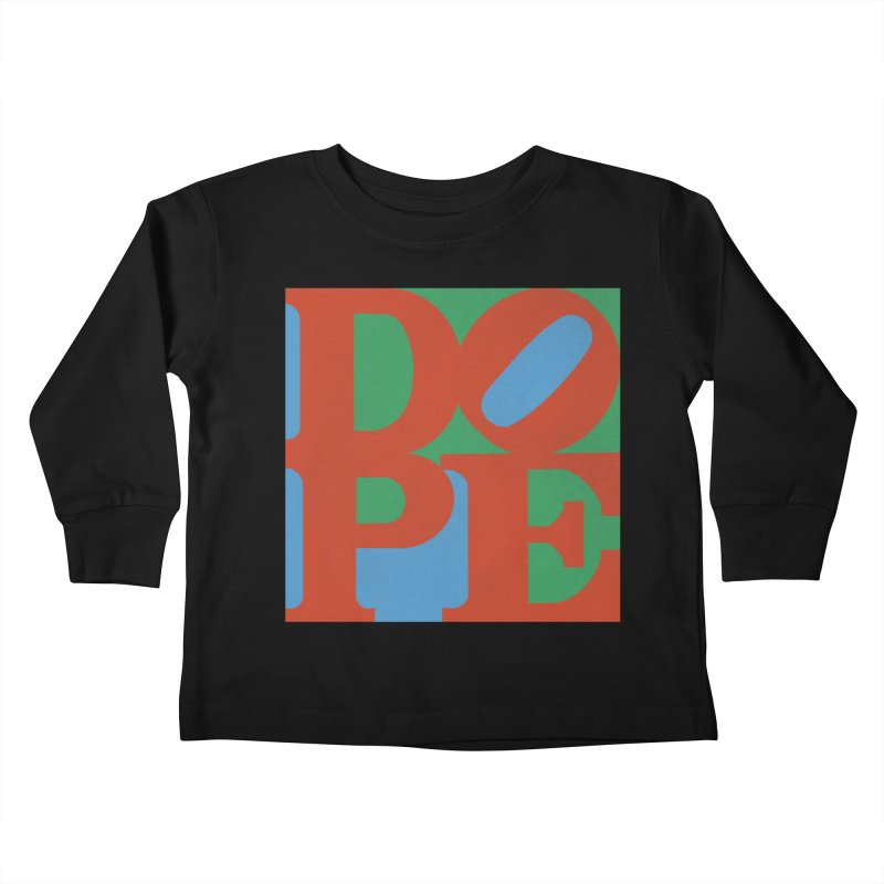 Dope Kids Toddler Longsleeve T-Shirt by Rodrigobhz
