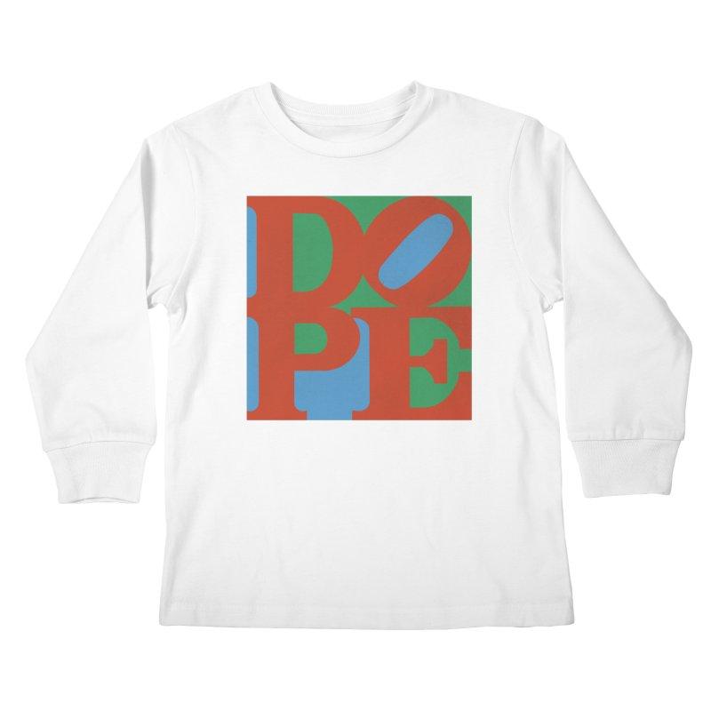 Dope Kids Longsleeve T-Shirt by Rodrigobhz