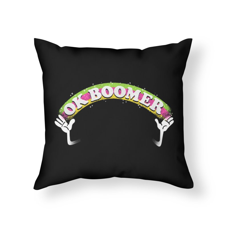OK Boomer Home Throw Pillow by Rodrigobhz