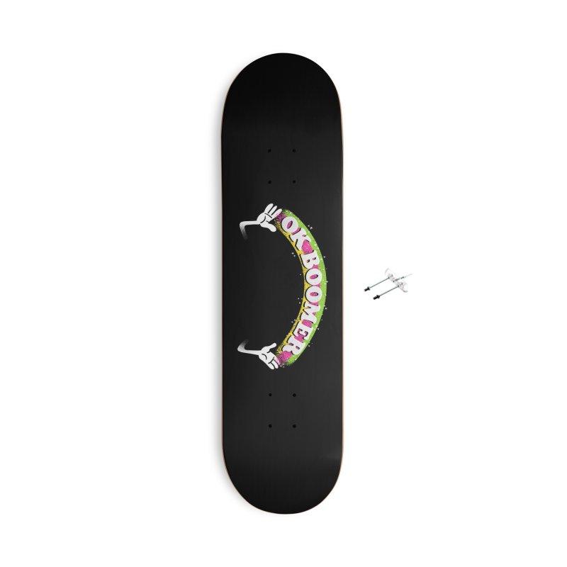 OK Boomer Accessories With Hanging Hardware Skateboard by Rodrigobhz