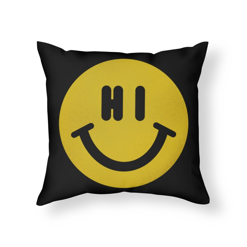Hi Home Throw Pillow by Rodrigobhz