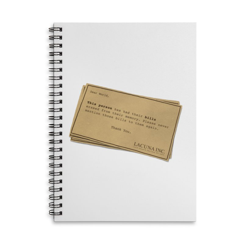 Remember, you can forget the bills Accessories Lined Spiral Notebook by Rodrigobhz