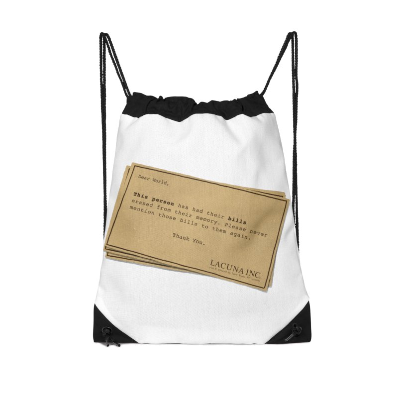 Remember, you can forget the bills Accessories Drawstring Bag Bag by Rodrigobhz