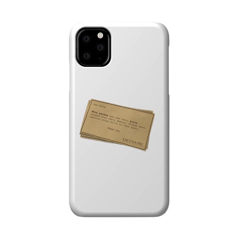 Remember, you can forget the bills Accessories Phone Case by Rodrigobhz