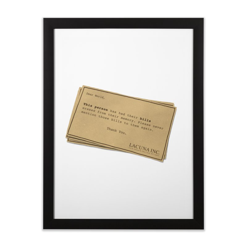 Remember, you can forget the bills Home Framed Fine Art Print by Rodrigobhz