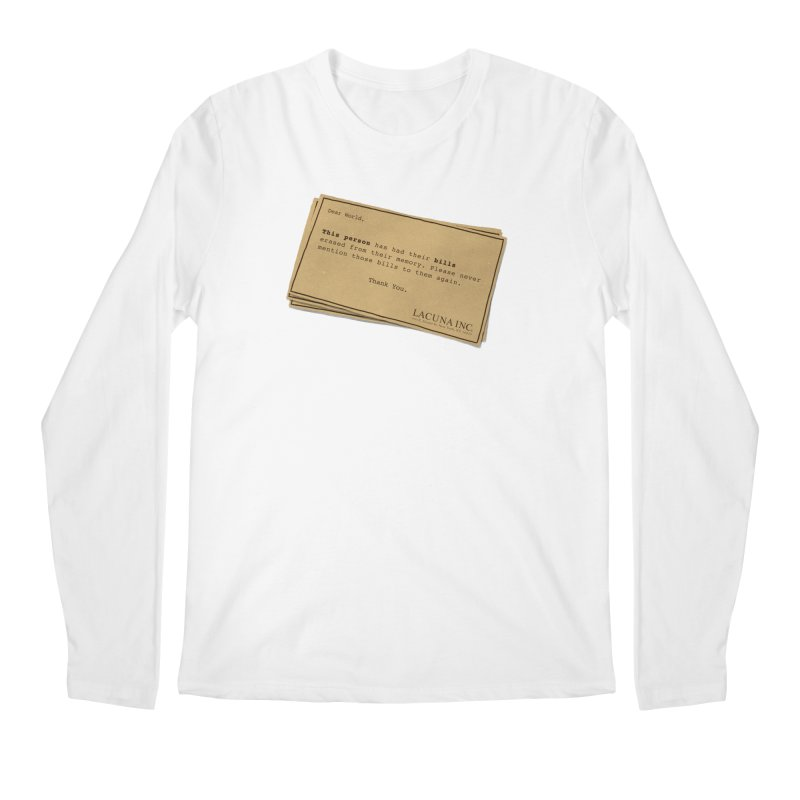 Remember, you can forget the bills Men's Regular Longsleeve T-Shirt by Rodrigobhz
