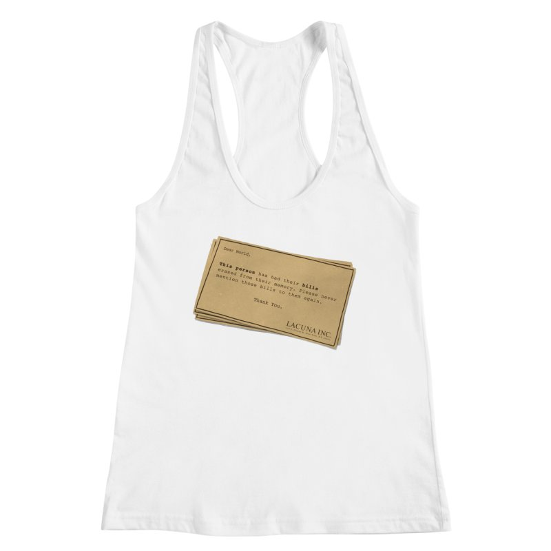 Remember, you can forget the bills Women's Racerback Tank by Rodrigobhz