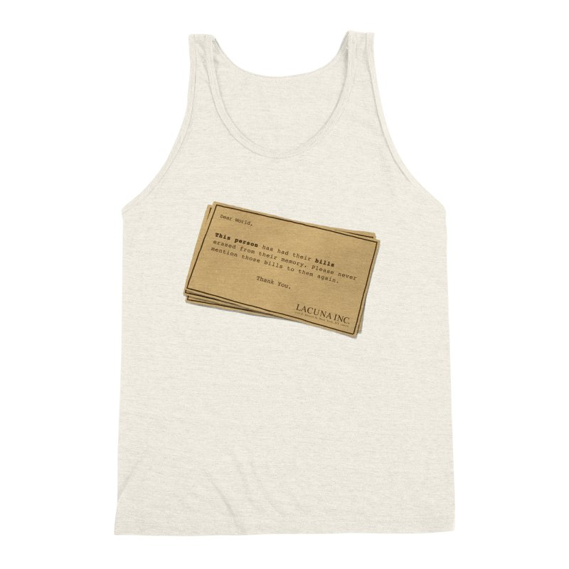 Remember, you can forget the bills Men's Triblend Tank by Rodrigobhz