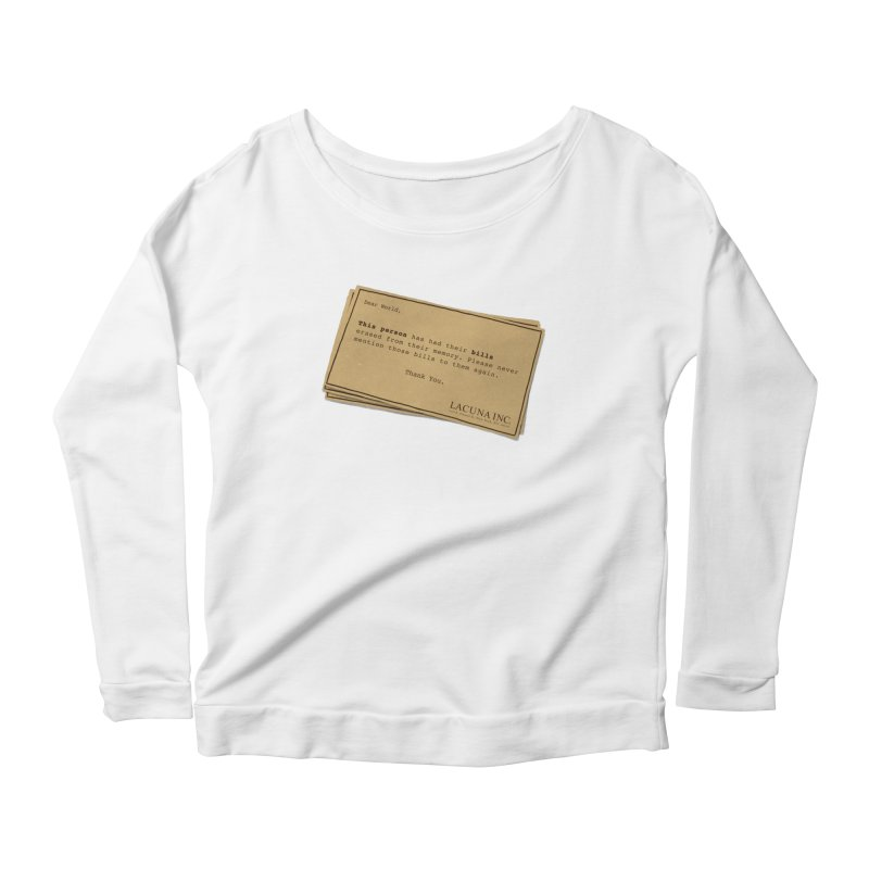 Remember, you can forget the bills Women's Scoop Neck Longsleeve T-Shirt by Rodrigobhz