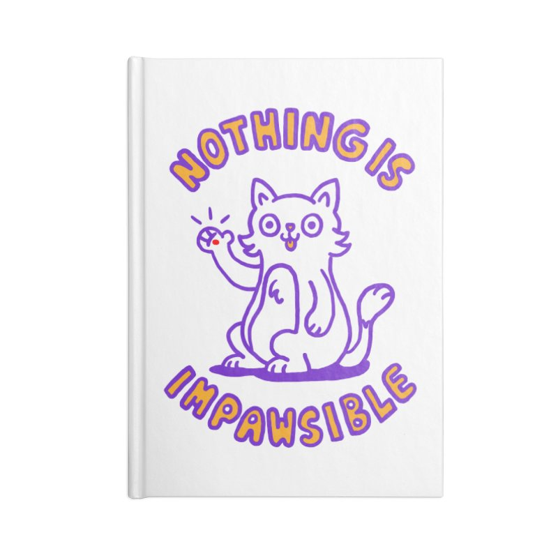 Nothing is impawsible Accessories Notebook by Rodrigobhz