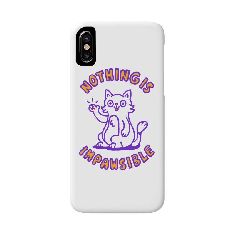 Nothing is impawsible Accessories Phone Case by Rodrigobhz