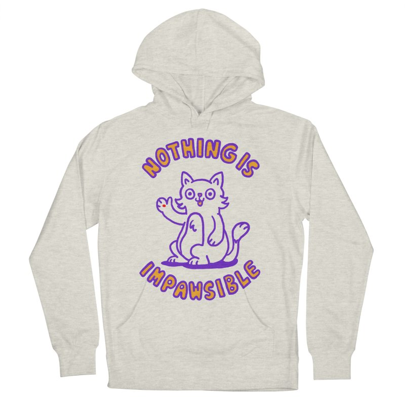 Nothing is impawsible Women's Pullover Hoody by Rodrigobhz