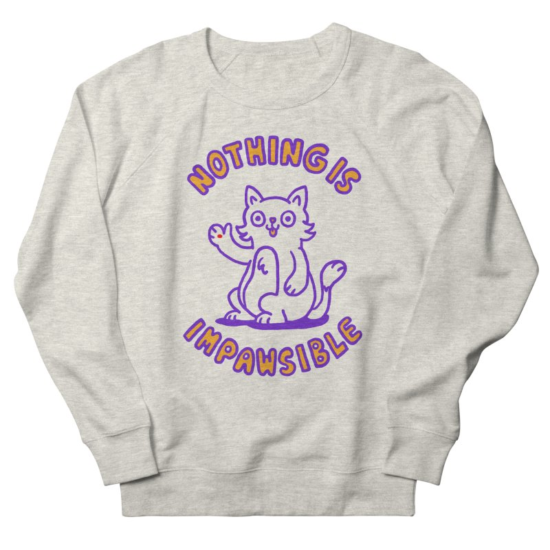 Nothing is impawsible Men's Sweatshirt by Rodrigobhz