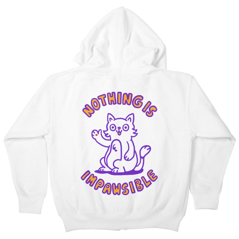 Nothing is impawsible Kids Zip-Up Hoody by Rodrigobhz