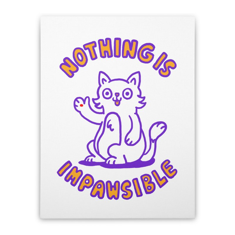 Nothing is impawsible Home Stretched Canvas by Rodrigobhz
