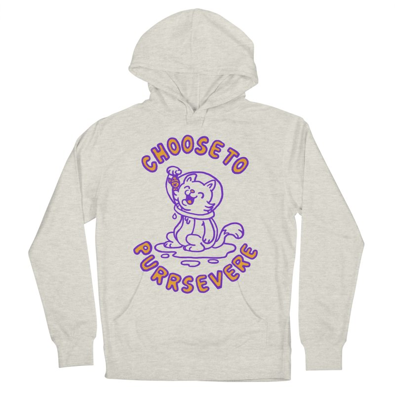 Choose to purrservere Women's Pullover Hoody by Rodrigobhz