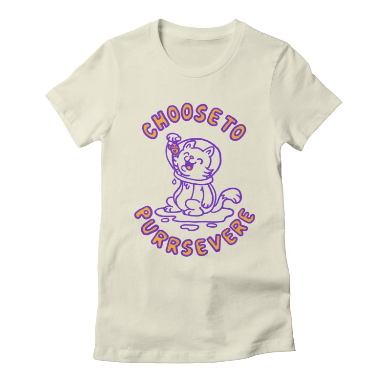 Choose to purrservere Women's Fitted T-Shirt by Rodrigobhz