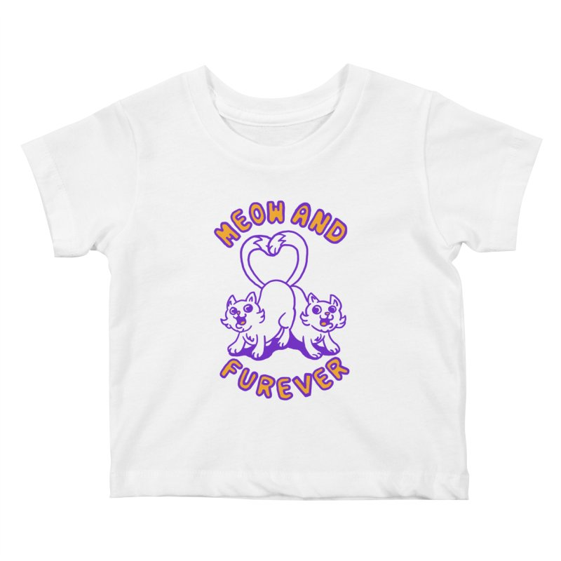 Meow and furever Kids Baby T-Shirt by Rodrigobhz