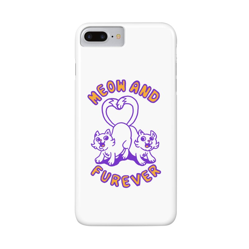 Meow and furever Accessories Phone Case by Rodrigobhz