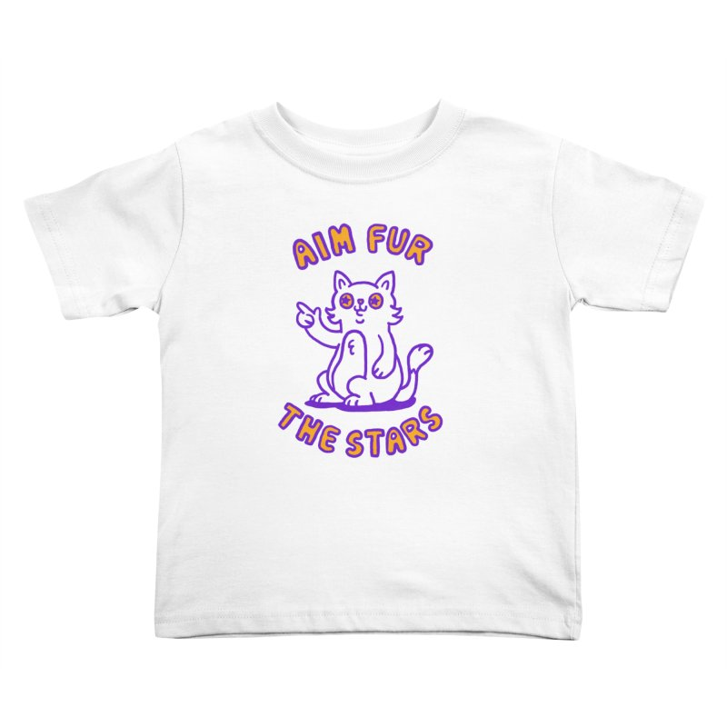 Aim fur the stars Kids Toddler T-Shirt by Rodrigobhz