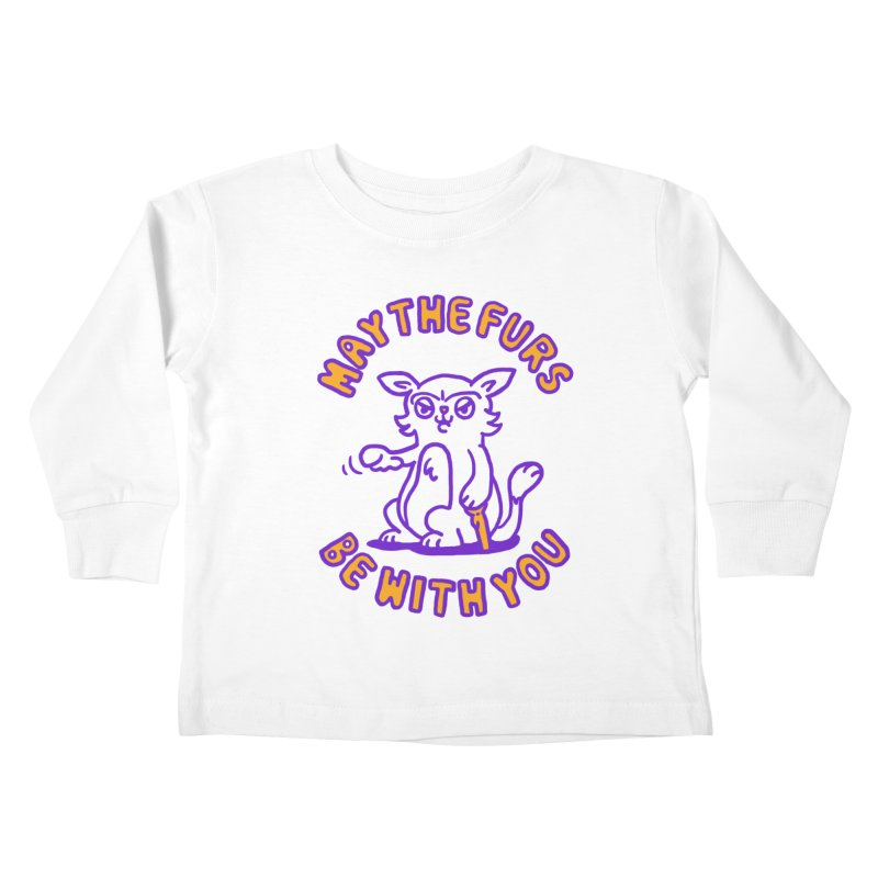 May the furs be with you Kids Toddler Longsleeve T-Shirt by Rodrigobhz