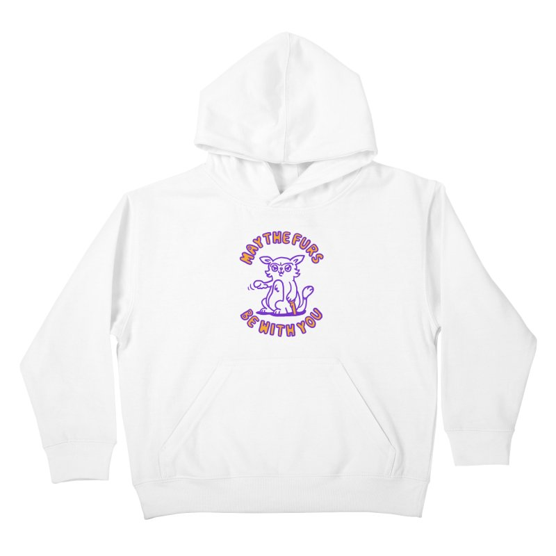 May the furs be with you Kids Pullover Hoody by Rodrigobhz