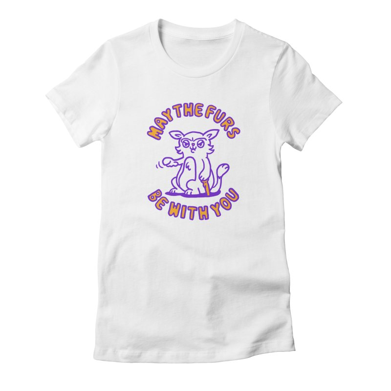 May the furs be with you Women's T-Shirt by Rodrigobhz