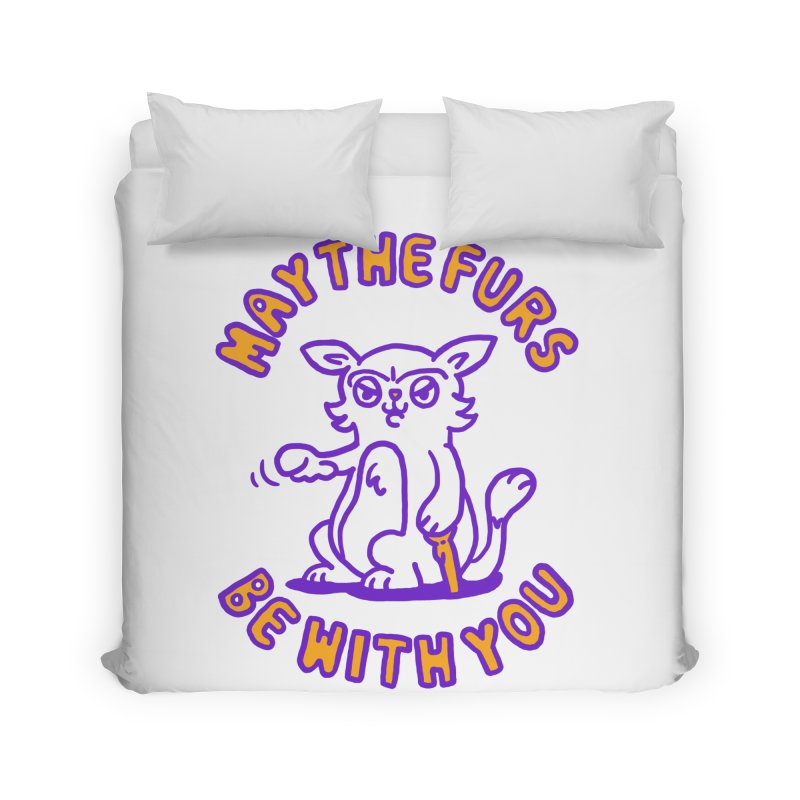 May the furs be with you Home Duvet by Rodrigobhz