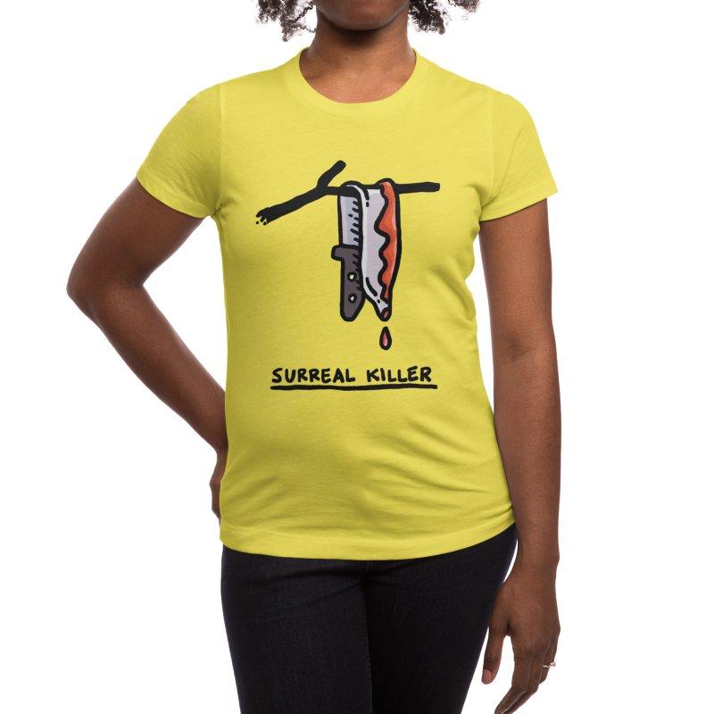 Surreal Killer Women's T-Shirt by Rodrigobhz