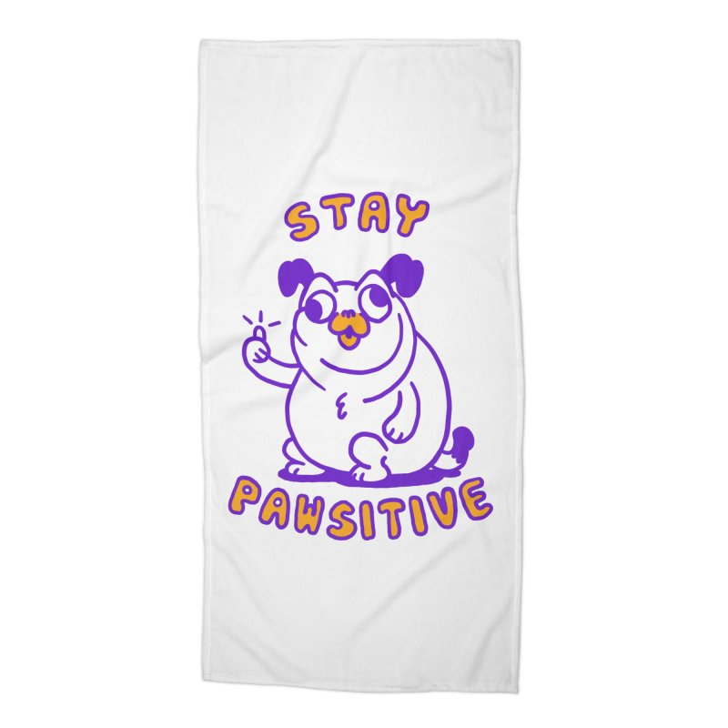 Stay Pawsitive (Dog version) Accessories Beach Towel by Rodrigobhz
