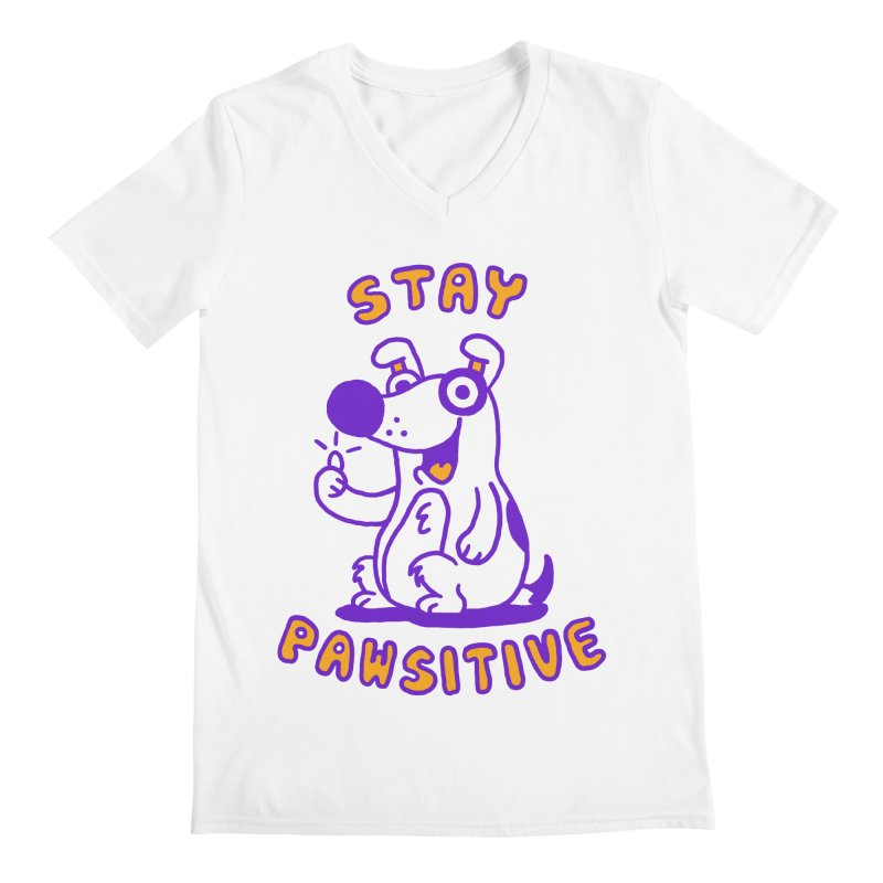 Stay Pawsitive (Dog version) Men's V-Neck by Rodrigobhz